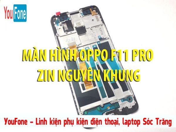 man_hinh_oppo_f11_pro_nguyen_khung