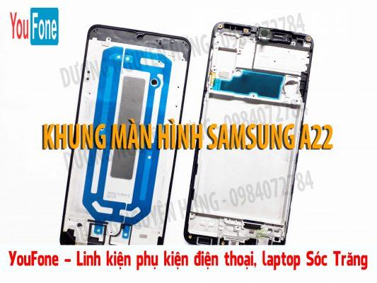 KHUNG MAN HINH SAMSUNG A22
