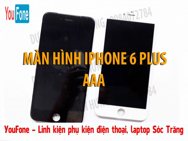 MAN HINH IPHONE 6 PLUS AAA